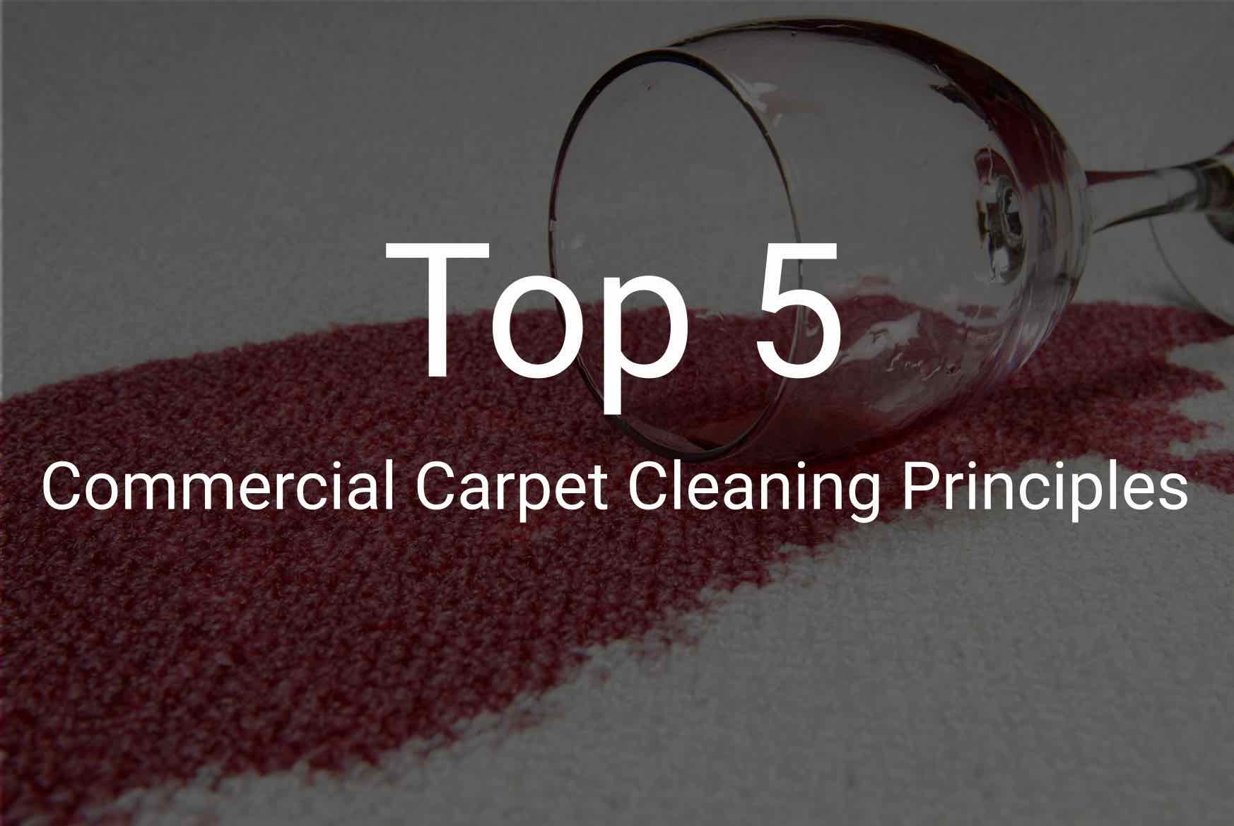 5 Basic Principles Of Commercial Carpet Cleaning Geyen